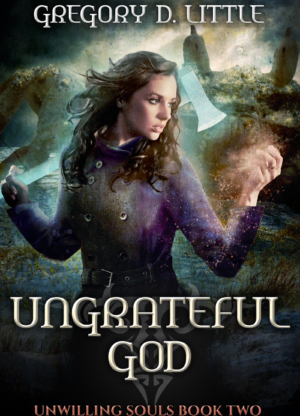 Ungrateful God - Gregory D. Little